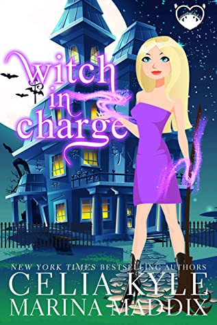Witch In Charge (Real Men Love Witches #1)