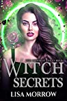 Witch Secrets (The Order of the Cursed,#3)