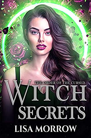 Witch Secrets by Lisa  Morrow