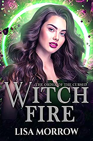 Witch Fire The Order of the Cursed,#2)