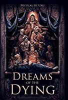 Dreams of the Dying (Enderal, #1)