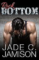 Rock Bottom (Bullet, #2)