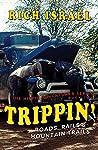 Trippin': Roads, Rails, and Mountain Trails (Hippie Adventurer Book 2)