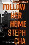 Follow Her Home: Juniper Song #1