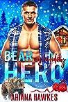 Bear My Holiday Hero