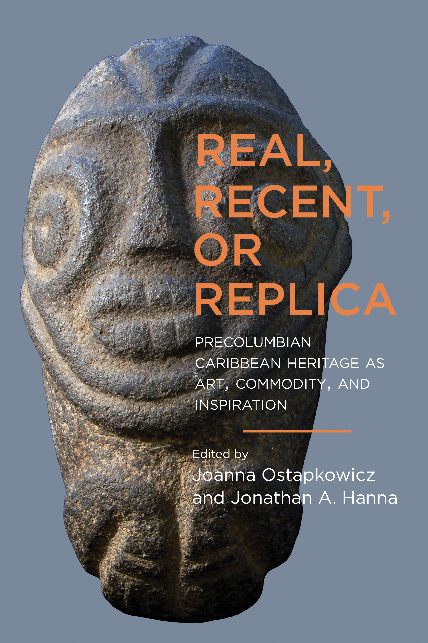 Real, Recent, or Replica: Precolumbian Caribbean Heritage as Art, Commodity, and Inspiration