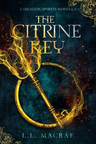 The Citrine Key (Dragon Spirits, #0.5) by L.L. MacRae
