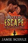 Masters' Escape (Angel Eyes #2)