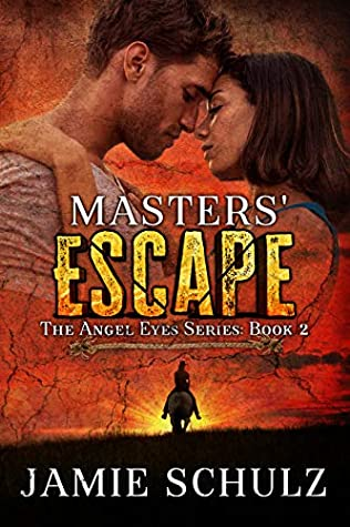 Masters' Escape (The Angel Eyes #2)