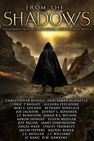 From the Shadows: Villainous Tales of Dark Lords, Despots, and Devils