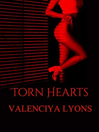 Torn Hearts by Valenciya Lyons
