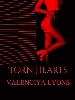 Torn Hearts by Valenciya Lyons