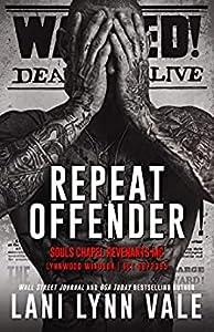 Repeat Offender (Souls Chapel Revenants MC, #1)