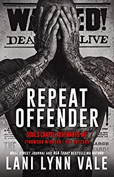 Repeat Offender (Souls Chapel Revenants MC, #1)
