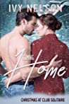Coming Home (Christmas at Club Solitaire #1)
