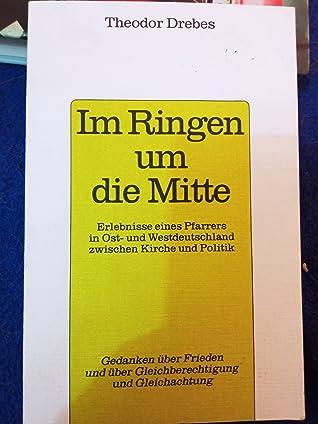Im Ringen um die Mitte by Theodor Drebes