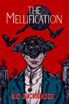The Mellification by Nat Buchbinder