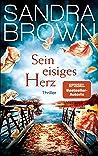 Sein eisiges Herz by Sandra Brown