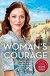 A Woman's Courage: The perfect heartwarming wartime saga