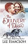 The Delivery of Decor (Shiloh Ridge Ranch in Three Rivers #7)