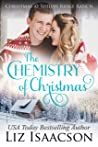 The Chemistry of Christmas (Shiloh Ridge Ranch in Three Rivers #6)