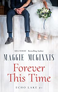 Forever This Time (Echo Lake, #1)