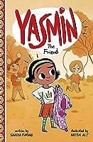 Yasmin the Friend