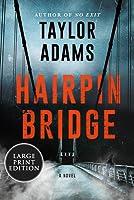 Hairpin Bridge: A Novel