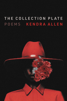 The Collection Plate: Poems