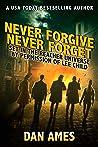 Never Forgive Never Forget (Jack Reacher's Special Investigators)