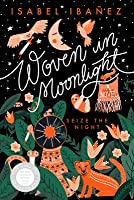 Woven in Moonlight (Woven in Moonlight, #1)