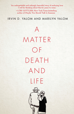 A Matter of Death and Life