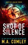 Shot of Silence (Justice Again #3)