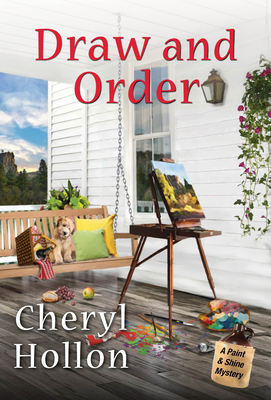 Cheryl Hollon   Draw and Order (Paint & Shine Mystery #2)
