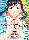 Weathering With You, Vol. 2 by Makoto Shinkai