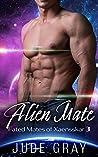 Alien Mate (Fated Mates of Xaensskar, #3)
