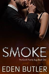 Smoke (The Carelli Family Saga, #1)