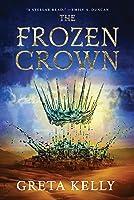 The Frozen Crown: A Novel