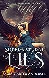 Supernatural Lies (An Angel and Her Demons, #1)