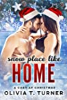 Snow Place Like Home (A Cozy AF Christmas Book 1)