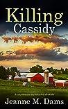 KILLING CASSIDY (Dorothy Martin Mystery Book 6)