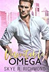 Unsuitable Omega (Billionaire Alphas #1)