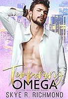 Temporary Omega (Billionaire Alphas #3)