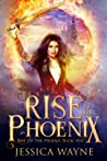 Rise Of The Phoenix (Rise Of The Phoenix, #5)