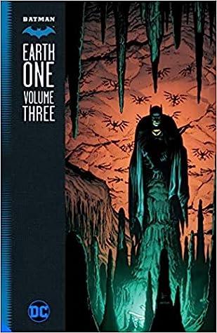 Batman: Earth One, Volume 3