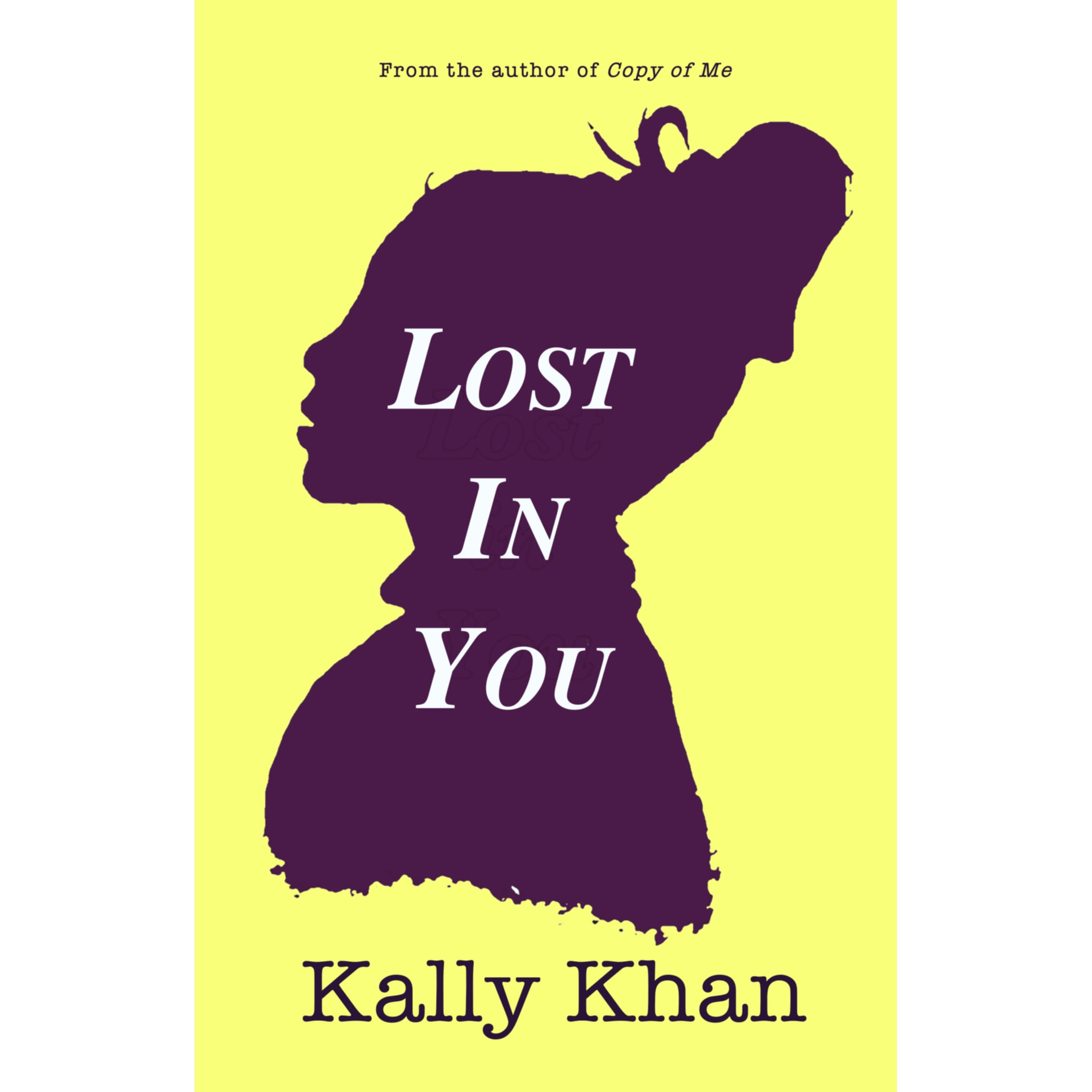 Lost in You by Kally Khan