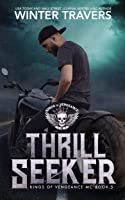 Thrill Seeker (Kings of Vengeance MC #5)