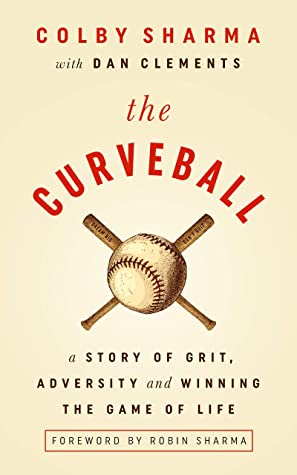 The Curveball  by Colby Sharma