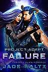 Failure (Project: Adapt #4)