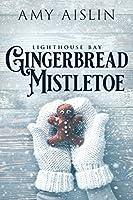 Gingerbread Mistletoe